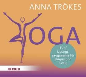 Yoga. Fünf Übungsprogramme für Körper und Seele