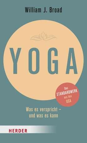 Yoga. Was es verspricht - und was es kann
