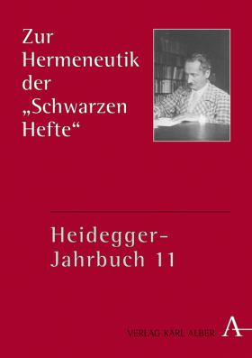 """Zur Hermeneutik der """"Schwarzen Hefte"""". Teilband I"""