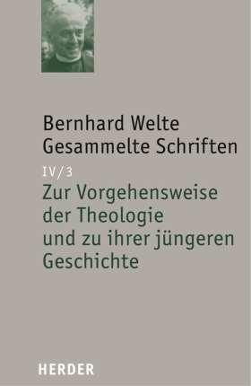 Zur Vorgehensweise der Theologie und zu ihrer jüngeren Geschichte