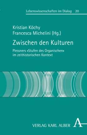 """Zwischen den Kulturen. Plessners """"Stufen des Organischen"""" im zeithistorischen Kontext"""