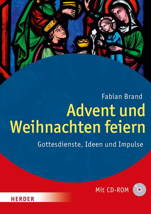 advent und weihnachten feiern gottesdienste ideen und impulse