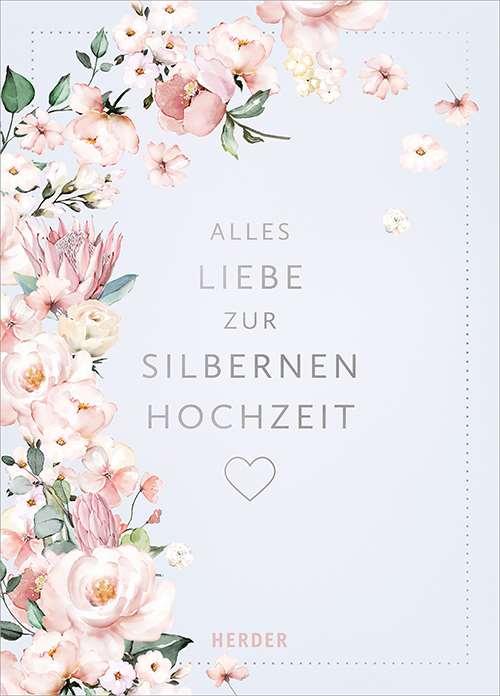 Alles Liebe Zur Silbernen Hochzeit Herderde