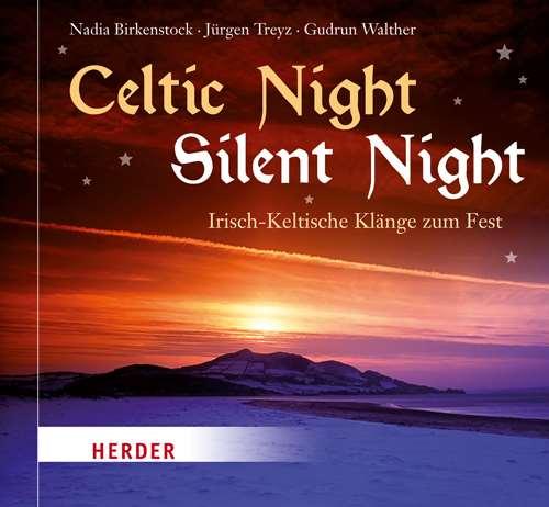 Frohe Weihnachten Irisch.Celtic Night Silent Night