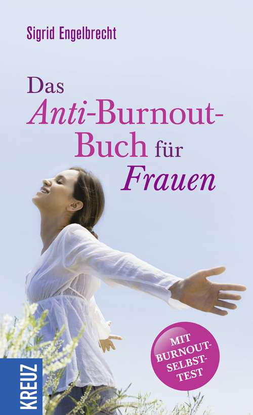 das anti burnout buch f r frauen. Black Bedroom Furniture Sets. Home Design Ideas