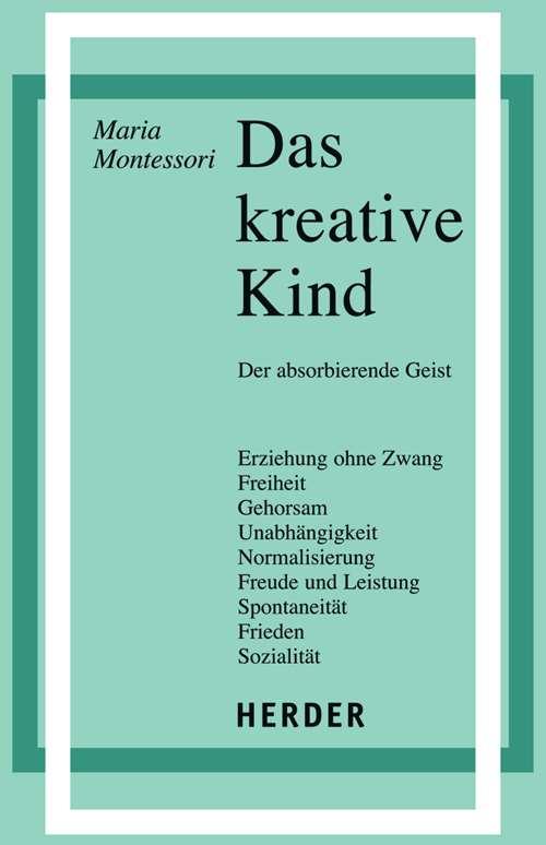 Das Kreative Kind Der Absorbierende Geist