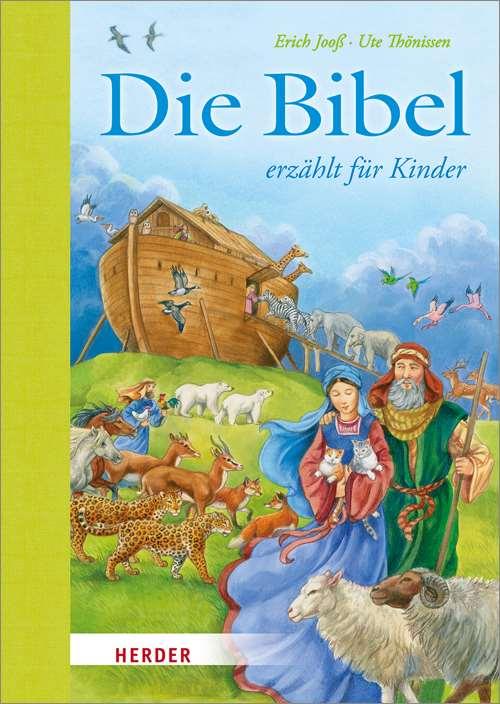 Die Bibel erzählt für Kinder