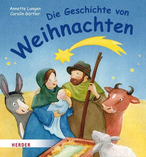 Die Geschichte von Weihnachten | Herder.de