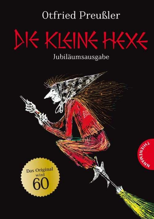 Die kleine Hexe - Jubiläumsband. ab 6 Jahren
