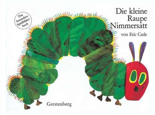 Die kleine Raupe Nimmersatt. Pappausgabe