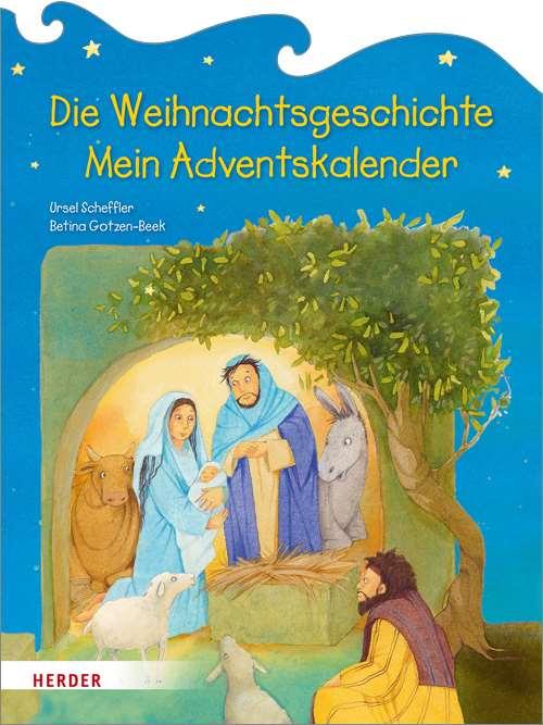 Die Weihnachtsgeschichte . Mein Adventskalender