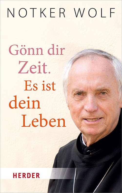 Gönn dir Zeit. Es ist dein Leben | Herder.de