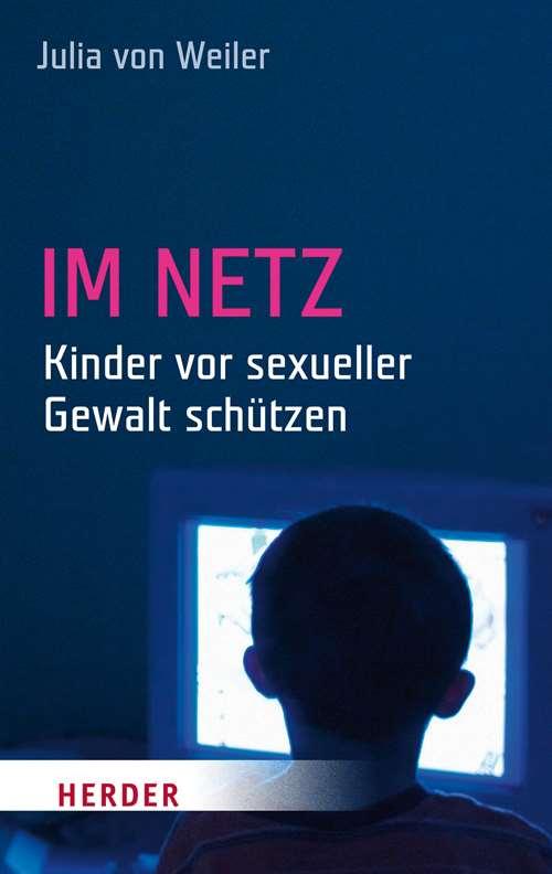 Im Netz - Kinder vor sexueller Gewalt schützen
