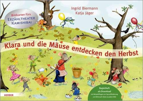 Klara und die Mäuse entdecken den Herbst. Bildkarten fürs Erzähltheater Kamishibai. Begleitheft als Download mit Beispielfragen zur Sprachförderung und Mitmach-Ideen zu jedem Bild