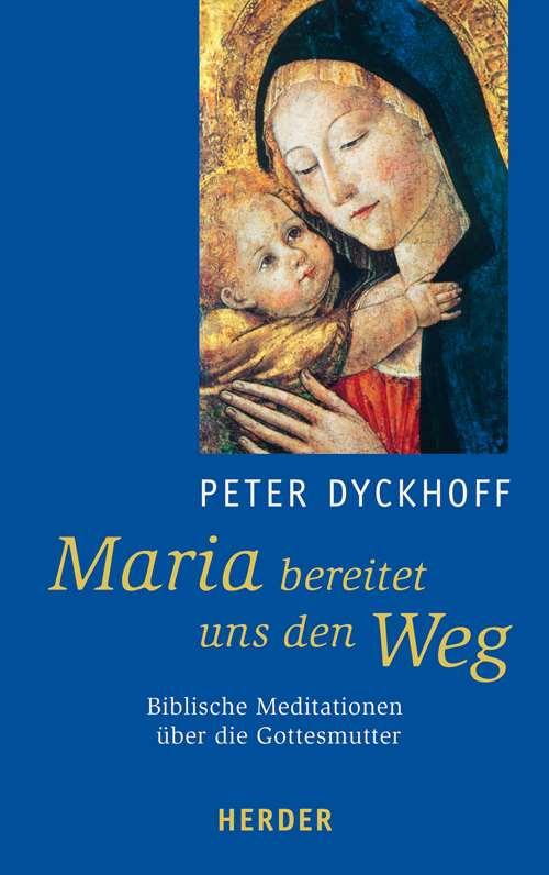 Meditationstexte Maria Mutter Gottes