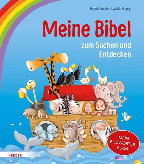 Meine Bibel zum Suchen und Entdecken. Mein Bildwörterbuch