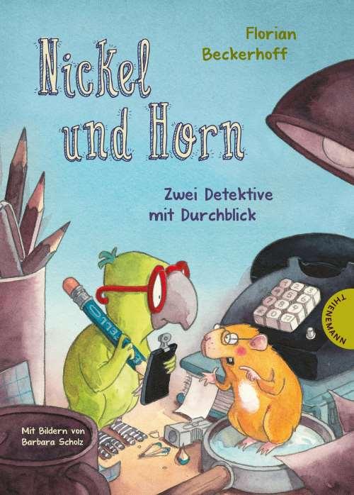 Nickel und Horn - Zwei Detektive mit Durchblick. ab 5 Jahren