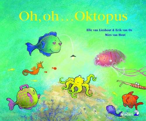 Oh, oh... Oktopus. ab 4 Jahren