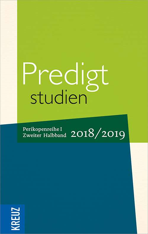 Predigtstudien 2018/2019. Perikopenreihe I - 2. Halbband