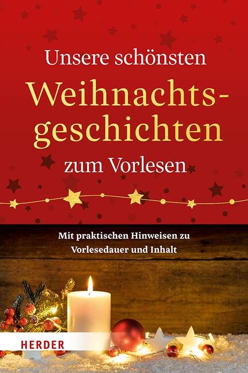 Unsere schönsten Weihnachtsgeschichten zum Vorlesen: Mit praktischen ...