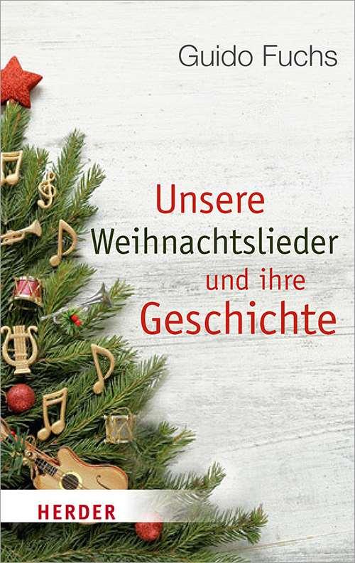 Weihnachtslieder Geschichte.Unsere Weihnachtslieder Und Ihre Geschichte