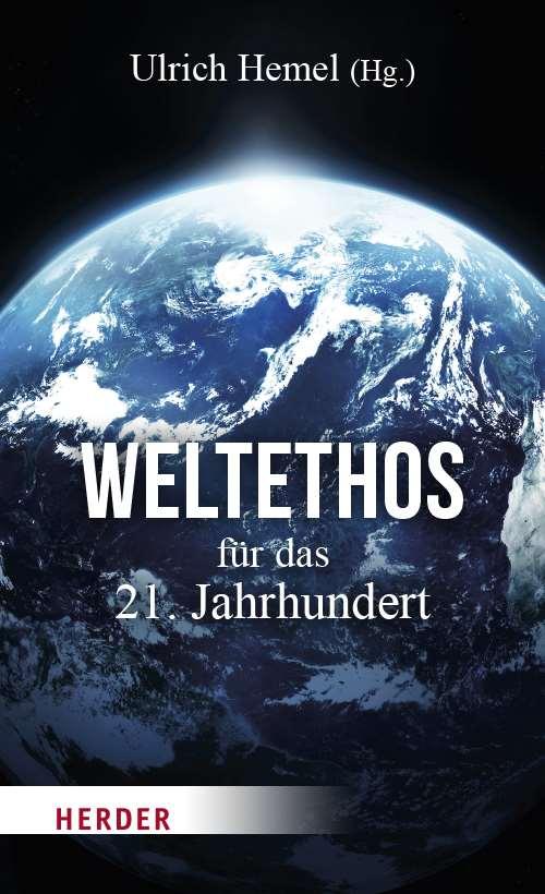 Weltethos Für Das 21 Jahrhundert